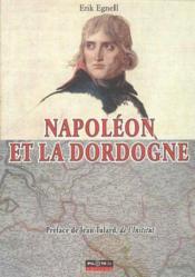 Napoleon Et La Dordogne - Couverture - Format classique