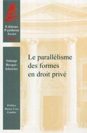 Le parallelisme des formes en droit prive - Couverture - Format classique