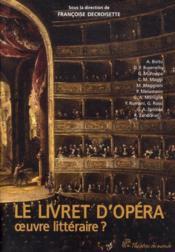 Le livret d'opéra ; oeuvre littéraire ? - Couverture - Format classique