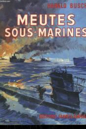 Meutes Sous-Marines. - Couverture - Format classique