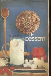 Tout Savoir Sur Le Dessert - Couverture - Format classique