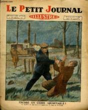 LE PETIT JOURNAL - supplément illustré numéro 2040 - ENCORE UN CRIME ABOMINABLE ! - AU PASSAGE DE LA LIGNE - Couverture - Format classique