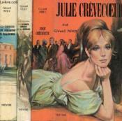 Tomaison : Julie Crevecoeur, Julie Crevecoeur Les Amants De Parlerme, Julie Crevecoeur A L'Amour Comme A La Guerre - Couverture - Format classique
