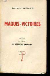 Avec le régiment Cluny. Maquis-victoires. Préface du Général de Lattre de Tassigny. - Couverture - Format classique