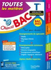 Objectif bac ; toutes les matières ; terminale, spécialités scientifiques - Couverture - Format classique