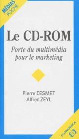Le cd-rom porte du multimedia pour le marketing - Couverture - Format classique