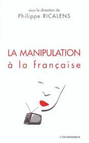 La manipulation a la francaise - Intérieur - Format classique