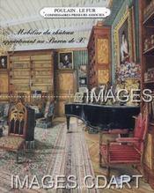MOBILIER DU CHATEAU APPARTENANT AU BARON DE H. ARMES BLANCHES. DESSINS ET TABLEAUX ANCIENS. OBJETS DE VITRINE ET OBJETS D'ART. BEL AMEUBLEMENT DU XVIIIe ET XIXe SIECLES. [COUTEAU DE CHASSE. CONSOLE LOUIS XVI. BAYER. LOUIS ROUX. ETC..]. 06/12/1995. (Poid - Couverture - Format classique