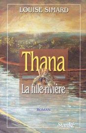 Thana la fille riviere - Intérieur - Format classique