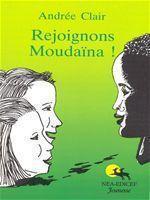 Rejoignons moudaina ! - Couverture - Format classique