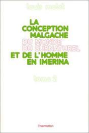 La conception malgache du monde surnaturel et de l'homme en Imérina t.2 - Couverture - Format classique