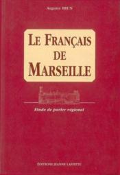 Le Francais De Marseille - Couverture - Format classique