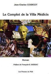 Le Complot De La Villa Medicis - Couverture - Format classique