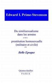 Du similisexualisme dans les armees et de la prostitution homosexuelle a la belle epoque - Couverture - Format classique