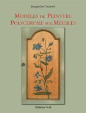 Modèles de peinture polychrome sur meubles - Couverture - Format classique