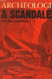Archeologie Et Scandales. - Couverture - Format classique