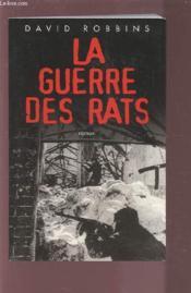 La Guerre Des Rats. - Couverture - Format classique