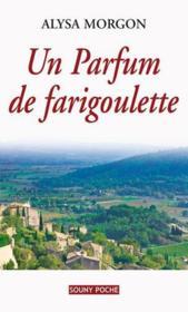 Parfum de farigoulette - Couverture - Format classique