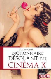 Dictionnaire désolant du cinéma x - Couverture - Format classique