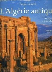 telecharger L'Algerie antique – de Massinissa a Saint Augustin livre PDF/ePUB en ligne gratuit