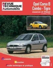 Revue Technique Automobile N.563.4 ; Opel Corsa B, Combo, Tigra ; Moteurs Essence Et Diesel De 1993 A 1997 - Couverture - Format classique