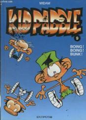 Kid Paddle t.9 ; boing ! boing ! bunk ! - Couverture - Format classique