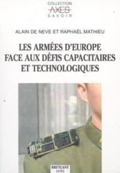 Les armees d'europe face aux defis capacitaires et technologiques - Couverture - Format classique