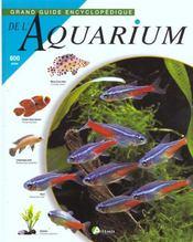 Grand Guide Encyclopedique De L'Aquarium - Intérieur - Format classique