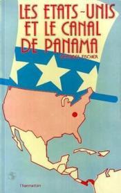 Les Etats-Unis et le canal de Panam - Couverture - Format classique