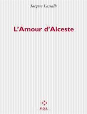 L'amour d'alceste - Couverture - Format classique