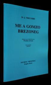 Me A Gomzo Brezoneg Eil Moulladur - Couverture - Format classique