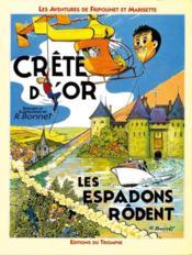 Les aventures de Fripounet et Marisette t.3 ; crête d'or, les espadons rôdent - Couverture - Format classique