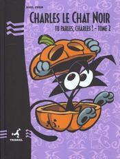 Charles Le Chat Noir T.2 ; Tu Parles Charles - Intérieur - Format classique