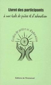Livret des participants à une école de prière et d'adoration - Couverture - Format classique