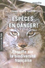 Espèces en danger ! enquête sur la biodiversité française - Intérieur - Format classique