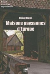 Maisons paysannes d'Europe - Couverture - Format classique