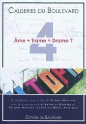 Causeries Du Boulevard 2010 - Ame + Trame = Drame ? - Couverture - Format classique
