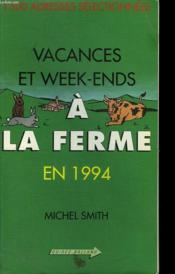 Vacances Et Week-Ends A La Ferme En - Couverture - Format classique