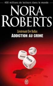 Lieutenant Eve Dallas t.31 ; addiction au crime - Couverture - Format classique