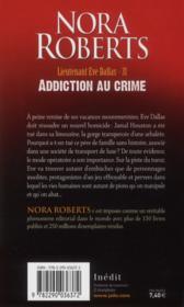 Lieutenant Eve Dallas t.31 ; addiction au crime - 4ème de couverture - Format classique