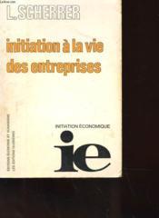 Initiation A La Vie Des Entreprises - Couverture - Format classique