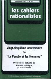Les Cahiers Rationalistes N°372 - Vingt Cinquime Anniversaire De