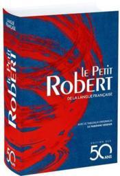 Dictionnaire Le Petit Robert de la langue francaise ; édition des 50 ans (édition 2017) - Couverture - Format classique