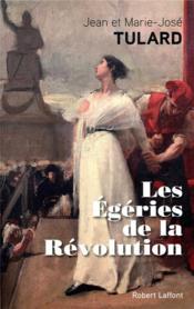 Les égéries de la révolution - Couverture - Format classique