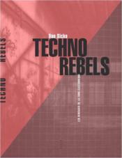 Techno rebels ; les renégats de la funk électronique - Couverture - Format classique