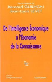 De L'Intelligence Economique A L'Economie De La Connaissance - Intérieur - Format classique