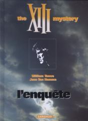 XIII T.13 ; l'enquête, the XIII mystery - Couverture - Format classique