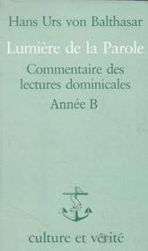 Lumiere De La Parole Annee B - Couverture - Format classique