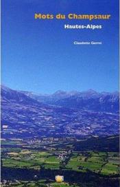 Mots Du Champsaur, Hautes-Alpes - Couverture - Format classique