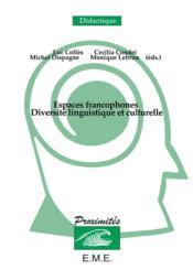 Espaces francophones ; diversité linguistique et culturelle - Couverture - Format classique